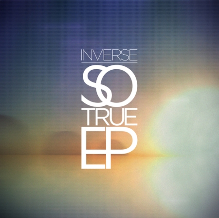 Inverse So True EP Cover